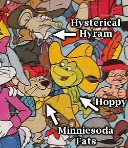 Hoppy, Hysterical Hyram, Minniesoda Fats, Looney Tunes